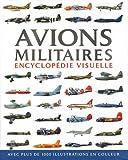 Avions militaires - Encyclopédie visuelle