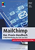 MailChimp: E-Mail-Marketing für B2B und B2C (mitp Business)