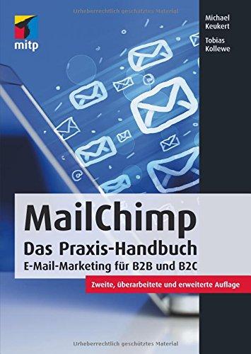 MailChimp: E-Mail-Marketing für B2B und B2C (mitp Business)