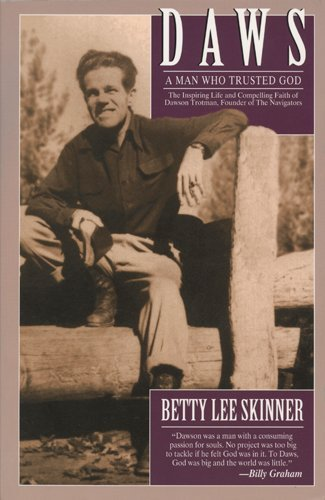 Daws: A Man Who Trusted God (LifeChange) by Skinner, Betty (1998) Paperback