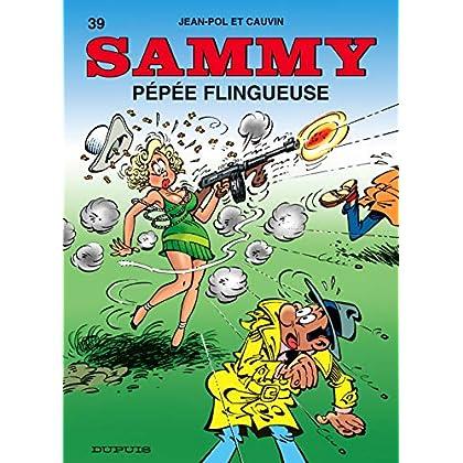 Sammy - tome 39 - Pépée flingueuse