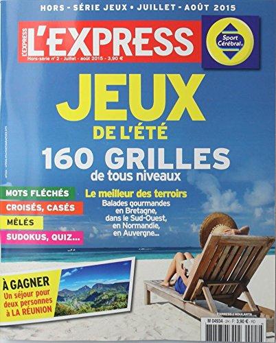l'express hors-série; jeux de l'été 160 grilles de tous niveaux, mots fléchés, croisés, casés, mêlés, sudokus, quiz... par l'express