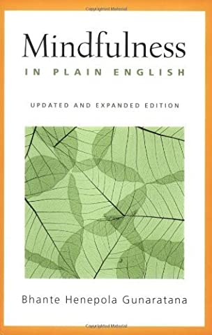 Henepola Gunaratana - Mindfulness in Plain English: Revised and Expanded