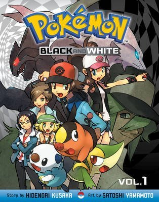 [Pokemon Black & White: 01] (By: Hidenori Kusaka) [published: April, 2013]