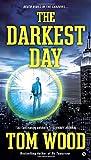 The Darkest Day (Victor, Band 5)