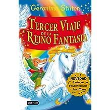 Stilton: tercer viaje al reino de la fantasía (Geronimo Stilton)