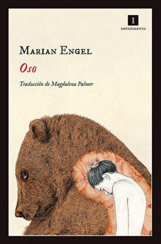 Oso (Impedimenta nº 123) por Marian Engel