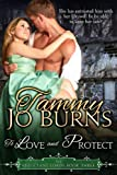 To Love and Protect (The Reluctant Lords Book 3)