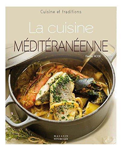 La cuisine méditerranéenne par Fanny Rose