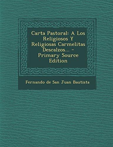 Carta Pastoral: A Los Religiosos Y Religiosas Carmelitas Descalzos...