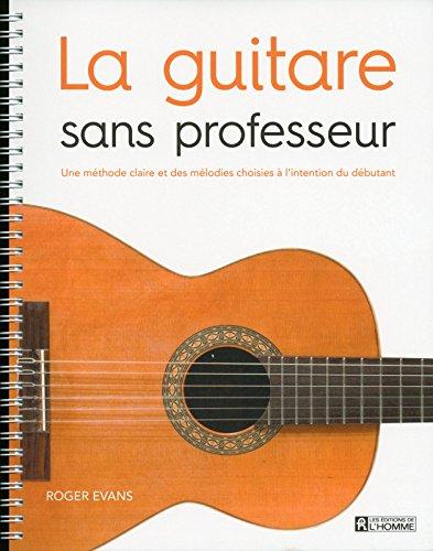 La guitare sans professeur par Roger Evans