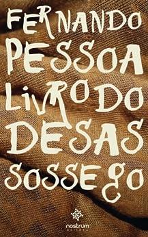 Livro do Desassossego (Portuguese Edition) par [Pessoa, Fernando, Soares, Bernardo]