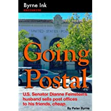 Going Postal: U.S. Senator Dianne Feinstein's husband sells post offices to his friends, cheap.