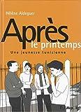 Après le printemps - Une jeunesse tunisienne