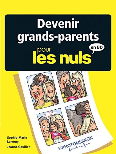Devenir grands-parents pour les nuls (Pour les Nuls en BD)