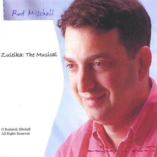 Zuleika: The Musical by Mitchell, Rod (2005-03-22)