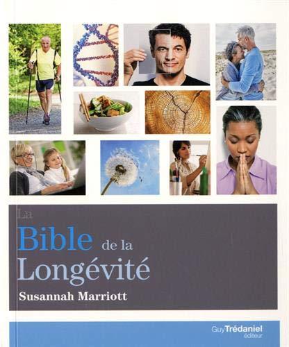 La bible de la longévité