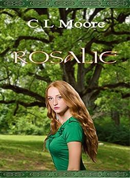Rosalie by [Moore, C L]