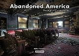 Telecharger Livres Abandoned America The age of consequences (PDF,EPUB,MOBI) gratuits en Francaise