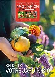 Réussir votre jardin bio