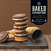 [ BAKED EXPLORATIONS: CLASSIC AMERICAN DESSERTS REINVENTED ] Baked Explorations: Classic American Desserts Reinvented By Lewis, Matt ( Author ) Oct-2010 [ Hardcover ]