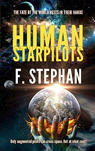 Human starpilots (English Edition)