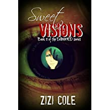 Sweet Visions (DAMNED Series Book 2)