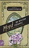 Mord im Maison Cézanne: Ein Provence-Krimi