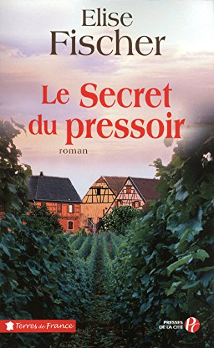 Le Secret du pressoir (TERRES FRANCE) (French Edition)
