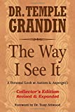The Way I See It Collector's Edition: A Personal Look at Autism & Asperger's