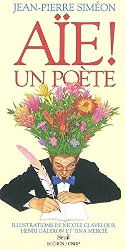 Aie ! un poète