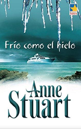 Frio como el hielo (Mira) por Anne Stuart