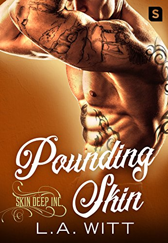 Pounding Skin (Skin Deep Inc.) by [Witt, L.A.]
