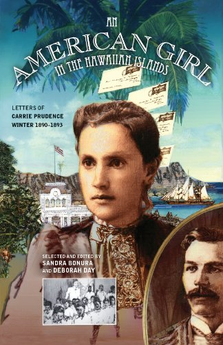 An American Girl in the Hawaiian Islands: Letters of Carrie Prudence Winter, 1890-1893 por Carrie Prudence Winter