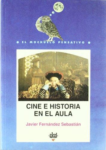 Cine e historia en el aula / Cinema and History in the Classroom (Mochuelo Pensativo) por Javier Fernandez Sebastian