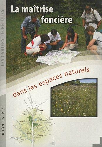 La maîtrise foncière dans les espaces naturels