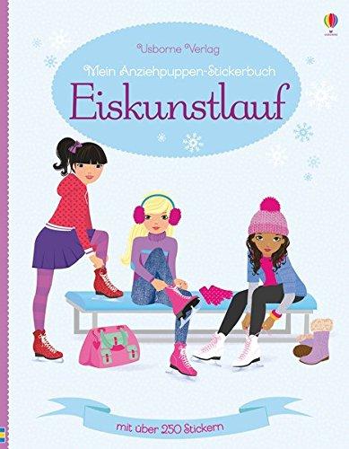 Mein Anziehpuppen-Stickerbuch: Eiskunstlauf