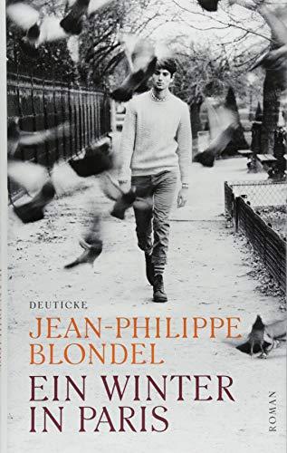 Buchseite und Rezensionen zu 'Ein Winter in Paris: Roman' von Jean-Philippe Blondel