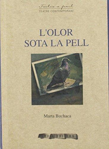 L`Olor Sota La Pell -34- (Textos a part) por Marta Buchaca