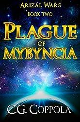 Plague of Mybyncia (Arizal Wars Book 2)