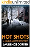Hot Shots (A Willows and Parker Mystery)