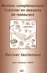 Mention complémentaire Cuisinier en desserts de restaurant : Réviser facilement