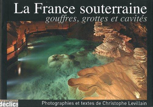 La France souterraine