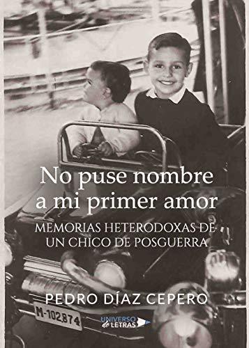 No puse nombre a mi primer amor por Pedro Díaz Cepero