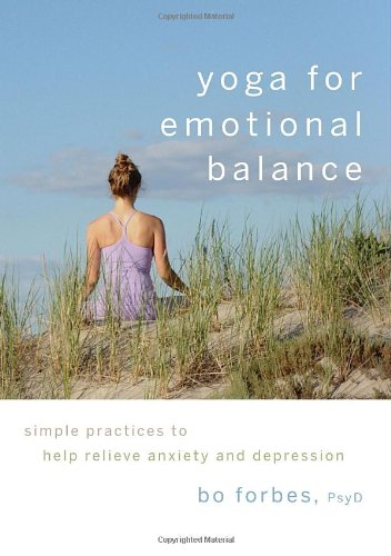 yoga-for-emotional-balance-simple-practices-to-help-relieve-anxiety-and-depression