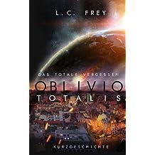 Oblivio Totalis - Das totale Vergessen: Kurzgeschichte