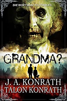 GRANDMA? (English Edition) de [Konrath, J.A., Konrath, Talon]