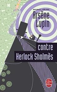 Arsène Lupin contre Herlock Sholmès : Arsène Lupin (Policiers)