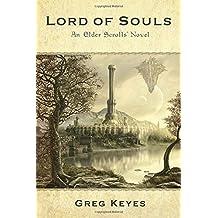 Lord of Souls: An Elder Scrolls Novel (The Elder Scrolls, Band 2)