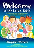 Welcome to the Lord's Table